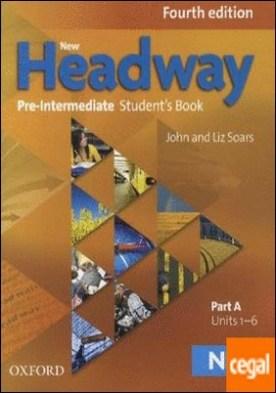 New Headway 4th Edition Pre-Intermediate. Student's Book A