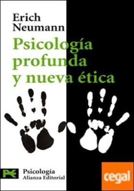 Psicología profunda y nueva ética . Nueva valoración de la conducta humana a la luz de la psicología moderna