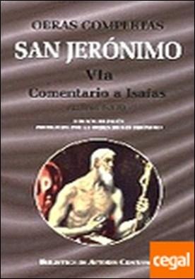 Obras completas de San Jerónimo. VIa: Comentario a Isaías (Libros I-XII) . COMENTARIO A ISAIAS (LIBROS I-XII)