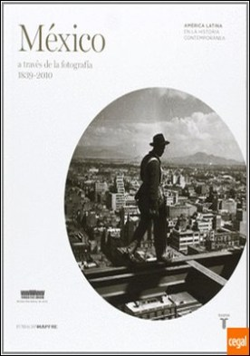 MAPFRE. México a través de la fotografía