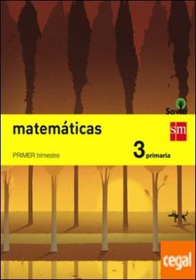 Matemáticas. 3 Primaria. Savia