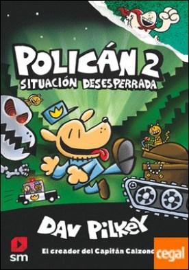 Policán 2: Situación desesperrada