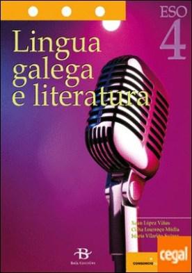 Lingua galega e literatura 4º ESO. LOMCE por López Viñas, Xoán PDF