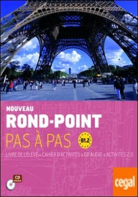 NOUVEAU ROND-POINT PAS À PAS B 1.2