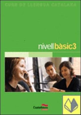 NIVELL BÀSIC 3 (Llibre + ·udio)