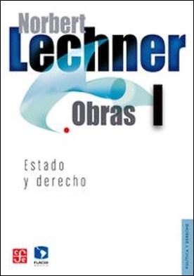 Norbert Lechner: Obras I. Estado y derecho