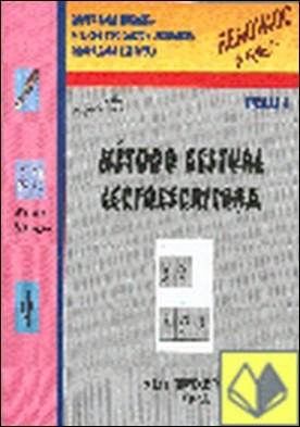 METODO GESTUAL LECTOESCRITURA FICHAS-1 . Educacion Primaria E.P. A.