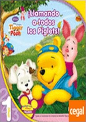 Mis amigos Tigger y Pooh. ¡Llamando a todos los Piglets!. Lectura Nivel 1 . Mia amigos Tigger y Pooh