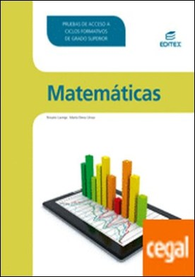 Matemáticas. Pruebas de acceso a Ciclos Formativos de Grado Superior por Laorga Campos, Rosario PDF