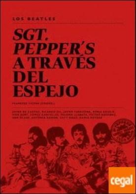 Los Beatles . Sgt Pepper?s a través del espejo por VVAA.