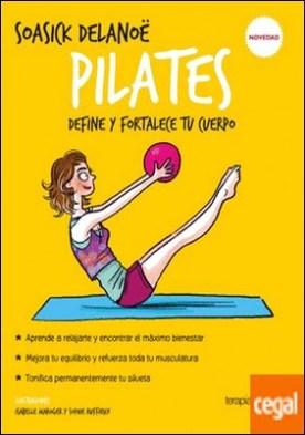Pilates . Define y fortalece tu cuerpo