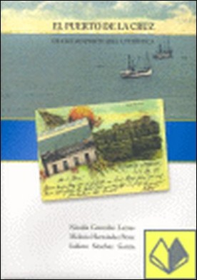 Puerto de la Cruz . de ciudad portuaria a turística