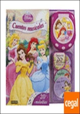Princesas Disney. Cuentos musicales. Libro con reproductor musical . 20 melodías