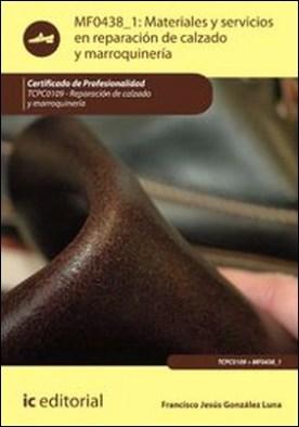 Materiales y servicios en reparación de calzado y marroquinería