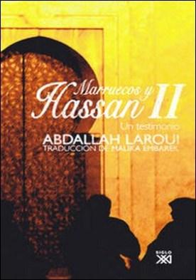 Marruecos y Hassan II. Un testimonio