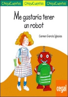 Me gustaría tener un robot
