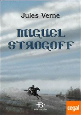 Miguel Strogoff por Verne, Jules