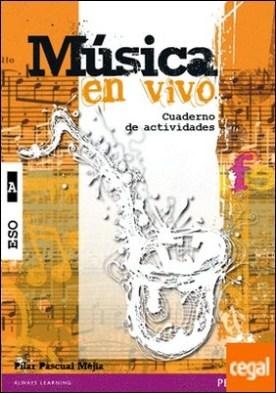 Música en vivo A cuaderno de actividades
