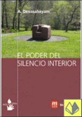 PODER DEL SILENCIO INTERIOR, EL