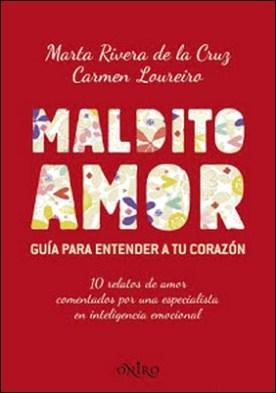 Maldito amor por Marta Rivera de la Cruz