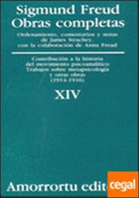 Obras Completas. Volumen 14 . «Contribución a la historia del movimiento psicoanalítico», Trabajos sobre metap por Freud, Sigmund PDF