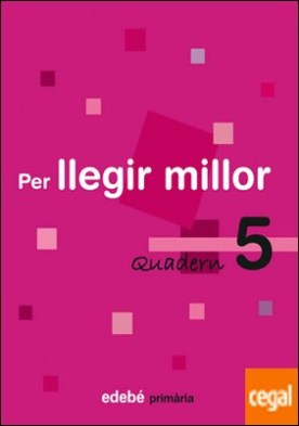 QUADERN 5 PER LLEGIR MILLOR