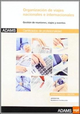 Organización de viajes nacionales e internacionales . certificado de profesionalidad asistencia a la dirección por AA.VV. PDF