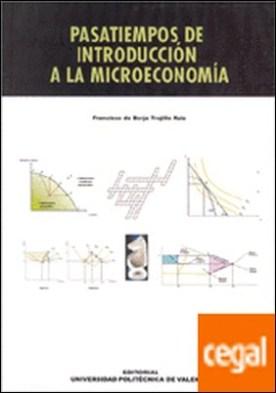 PASATIEMPOS DE INTRODUCCIÓN A LA MICROECONOMÍA