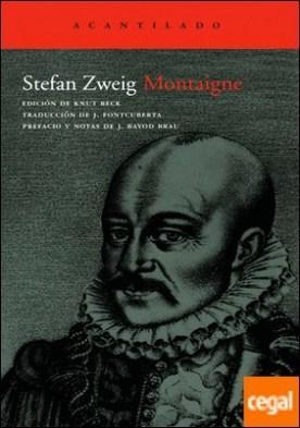 Montaigne por Zweig, Stefan PDF