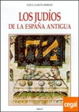 *Los judíos de la España antigua