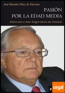 Pasión por la Edad Media . Entrevista a José Ángel García de Cortázar