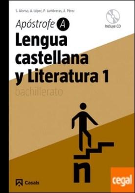 Lengua castellana y Literatura 1. Apóstrofe A Bachillerato (2009)