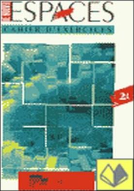 Le nouvel espaces 2-A. Cahier d'exercices