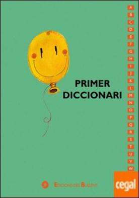 Primer Diccionari A-Z por Bernal Creus, Maica PDF
