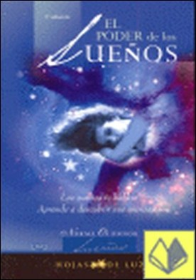 PODER DE LOS SUEÑOS, EL . Los sueños te hablan. Aprende a descubrir sus mensajes por O'CONNOR, NORMA PDF