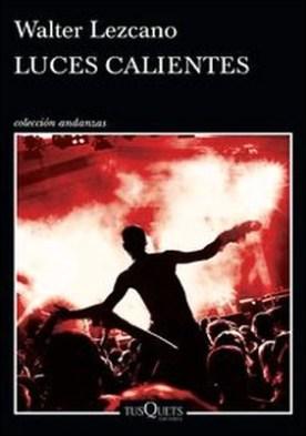 Luces calientes por Walter Isaac Lezcano PDF
