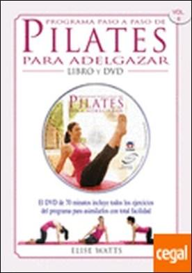 PROGRAMA PASO A PASO DE PILATES PARA ADELGAZAR . Libro y DVD
