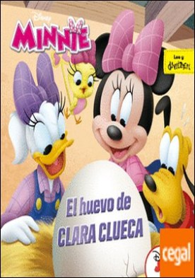 Minnie. El huevo de Clara Clueca