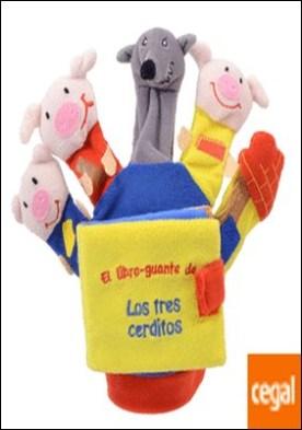 LOS 3 CERDITOS Y EL LOBO (libro guante con títeres de dedo)