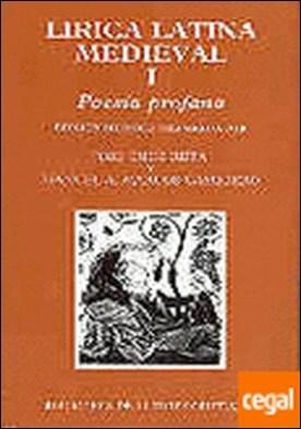 Lírica latina medieval. I: Poesía profana