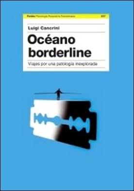 Océano Borderline. Viaje por una patología inexplorada