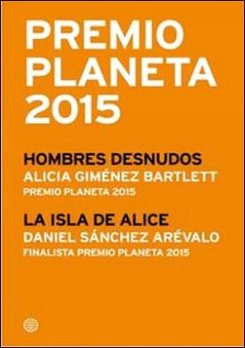 Premio Planeta 2015: ganador y finalista (pack)