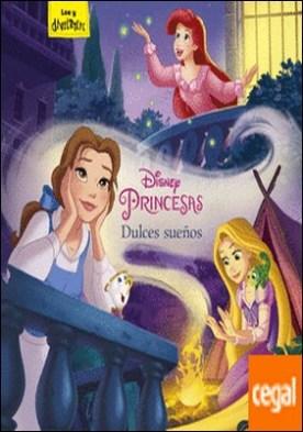 Princesas. Dulces sueños . Cuentos