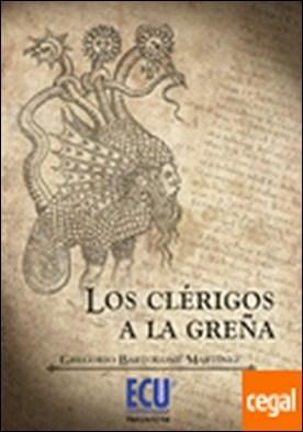 Los clérigos, a la Greña