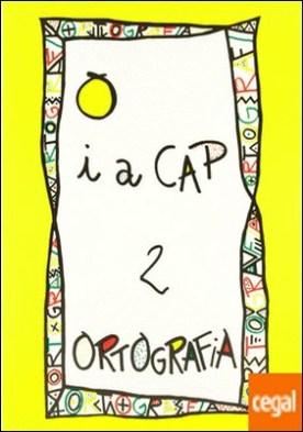 PUNT I A CAP 2. ORTOGRAFIA