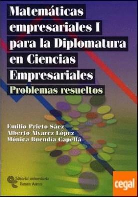 Matemáticas empresariales I para la diplomatura en ciencias empresariales