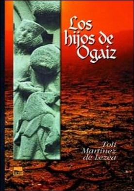 Los hijos de Ogaiz