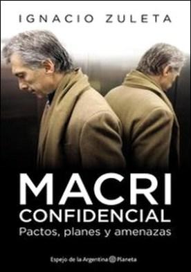 Macri confidencial por Ignacio Zuleta