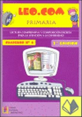 Leo.com, Educación Primaria. Cuaderno 4 . LECTURA COMPRENSIVA Y COMPOSICION ESCRITA PARA LA ATENCION A LA D