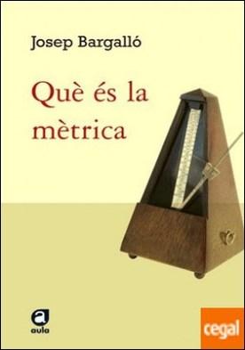 Què és la mètrica. . Introducció a la versificació catalana